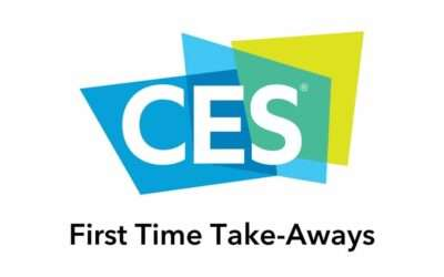 First Time CES Take-Aways