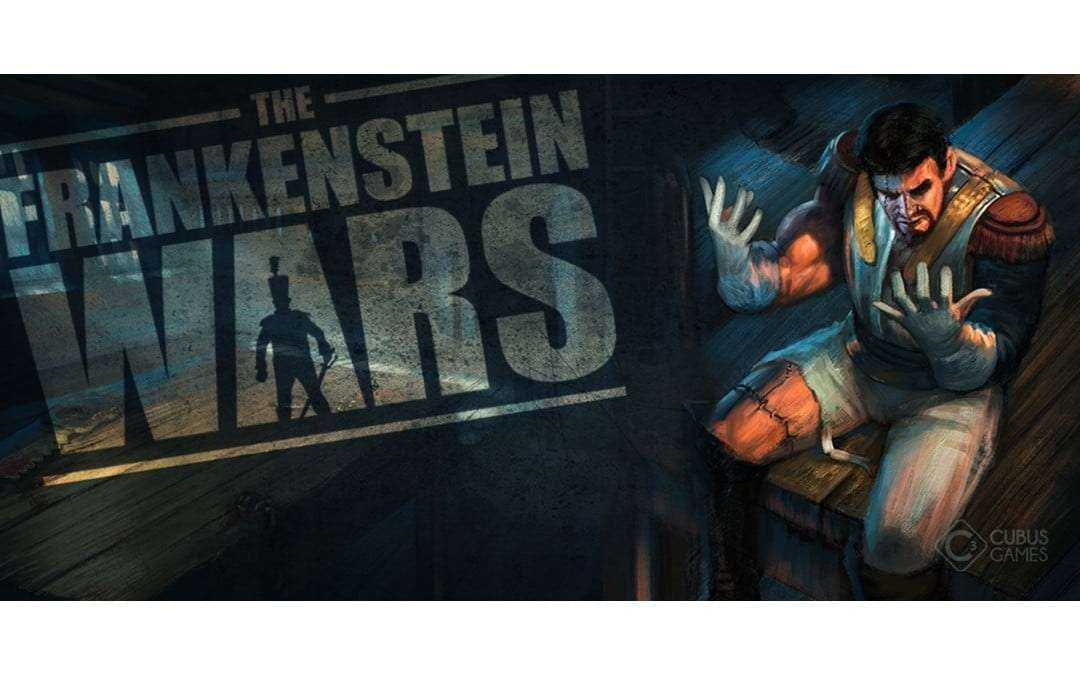 Frankenstein Wars from Cubus Games Launches NEWS